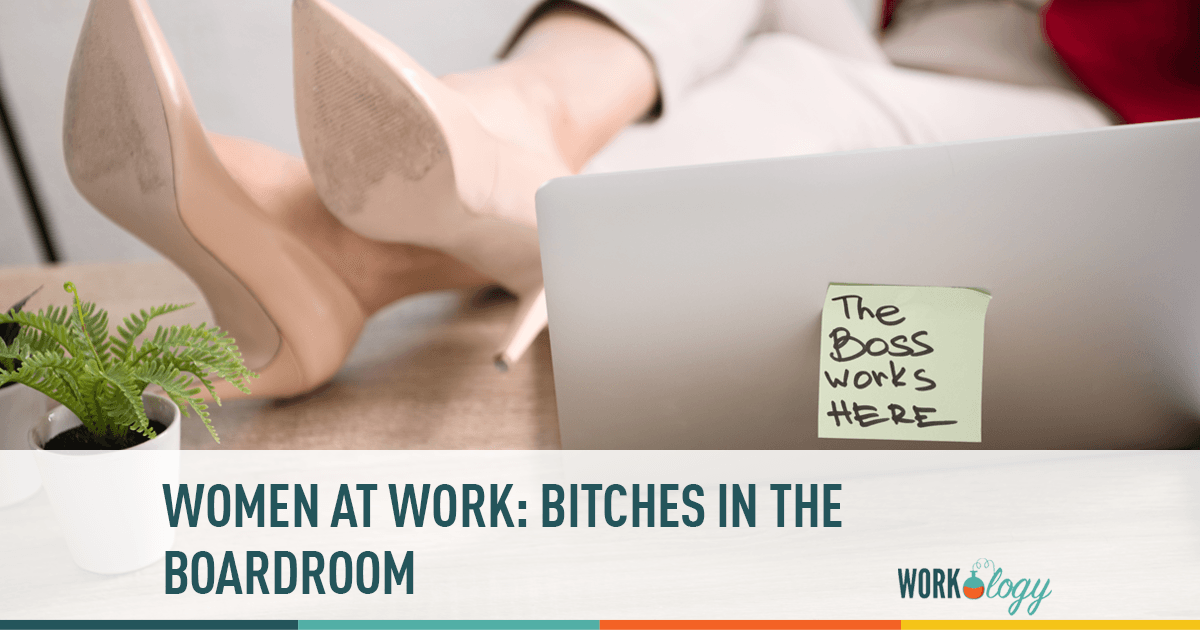 Women at Work: Bitches in the Boarding