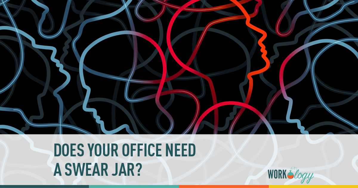 Does Your Office Need A Swear Jar Workology