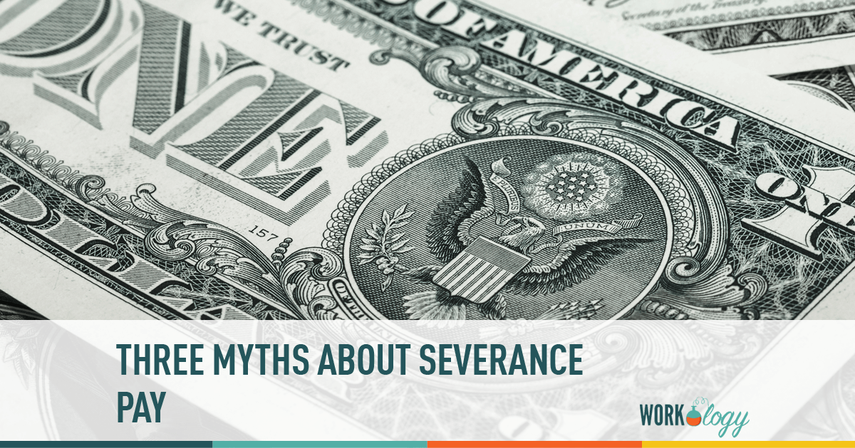 layoffs, severance, myths, pay