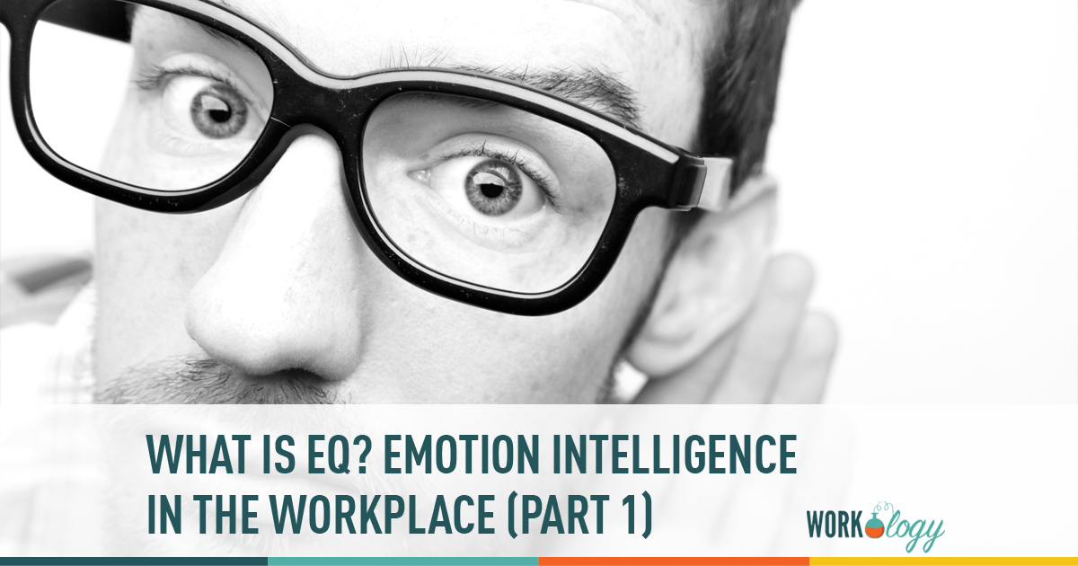 EQ, Emotional Intelligence, Workplace