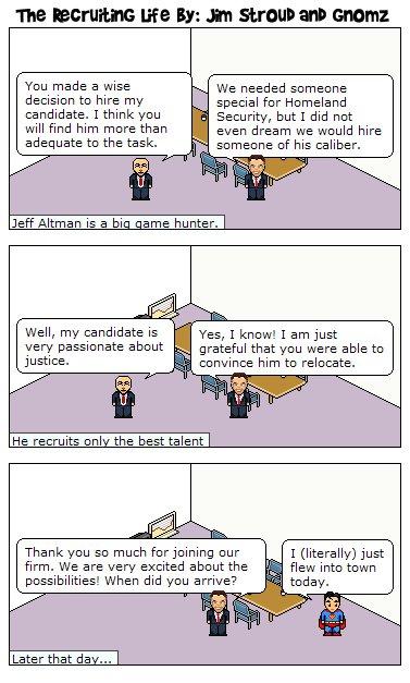 Recruiter Jeff Altman makes a perfect hire.