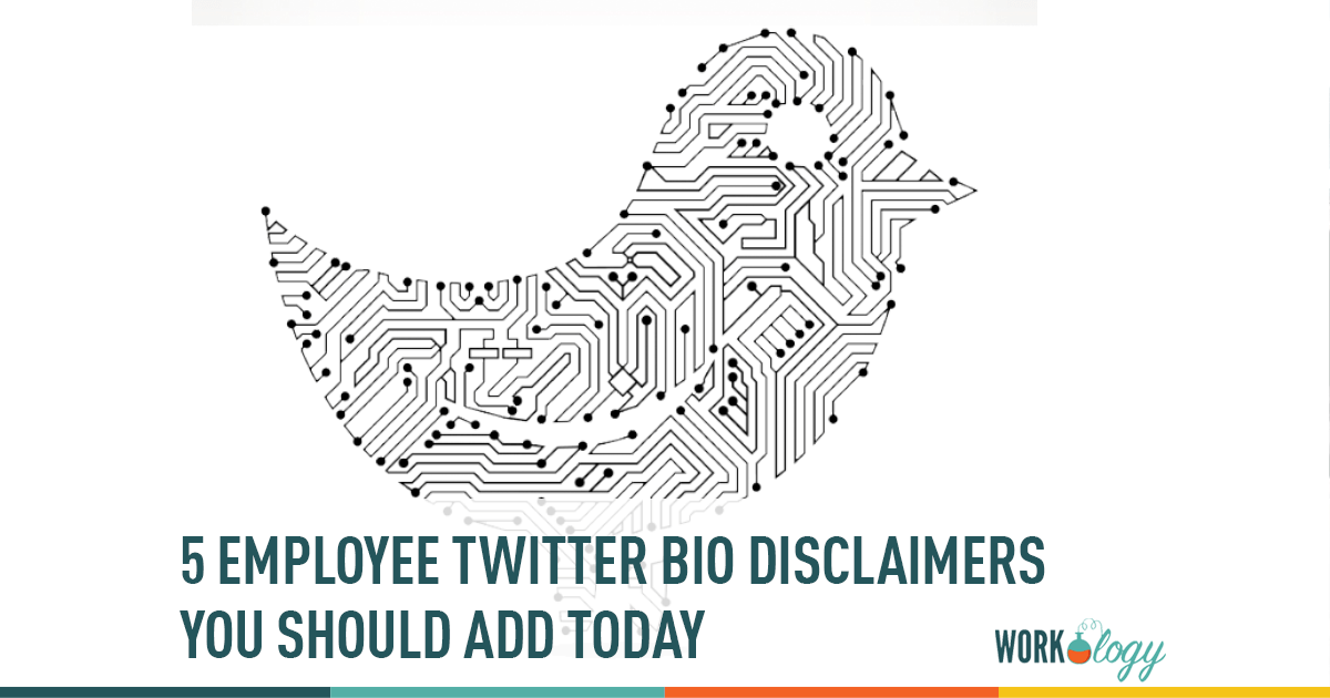 5 Employee Twitter Bio Disclaimers You Should Add Today