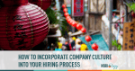 company culture hiring, hiring company, company culture