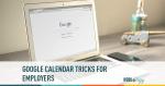 google, google calendar, employers
