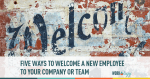 employee engagement, onboarding, employee satisfaction, new hire