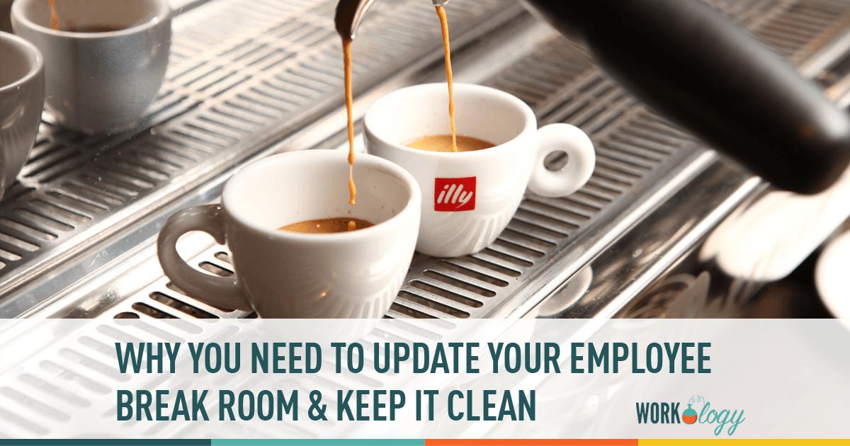 Updating the Breakroom: Set Up, Policies & Keeping it Clean
