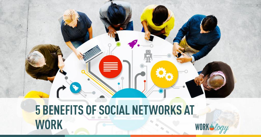 social networks, social media, networking, benefits