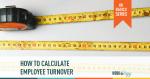 employee turnover, turnover, metrics