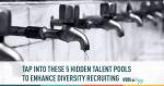 diversity, diversity talent, diversity recruiting, diversity hiring