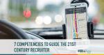 recruiter, recruiting compentencies, 21st century