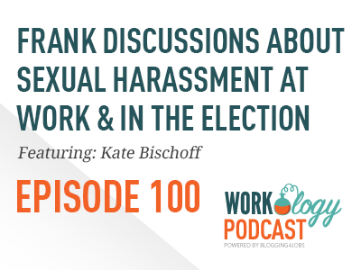 sexual harassment, workplace, election, kate bischoff, workology