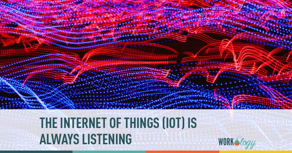 internet, hr, workplace, listenening. IOT