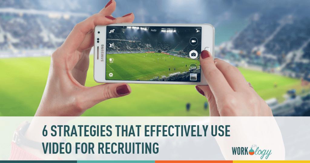 video recruiting, recruiting, recruitment strategies