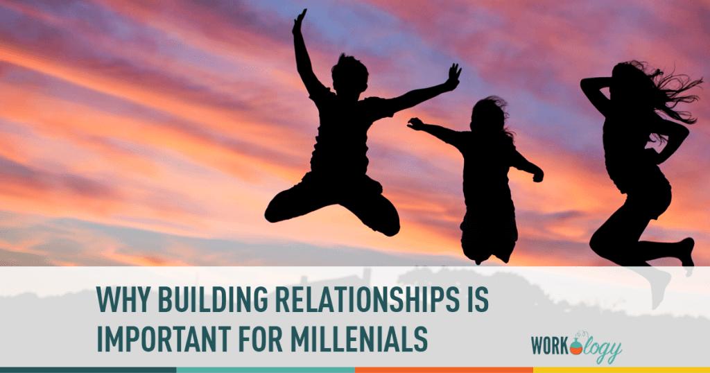 relationships, networking, millenials