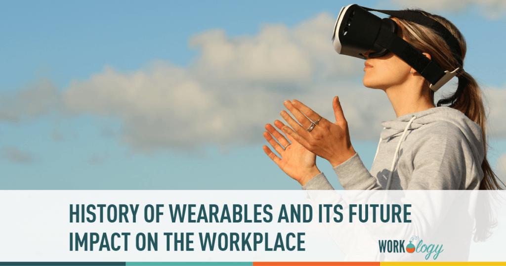 workplace wearables, wearables at work, internet of things work, work IOT, wearables, wearable tech, wearable tech work