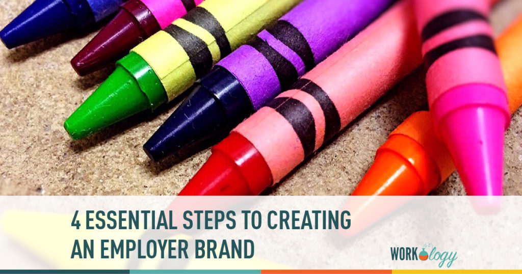4 essential steps to creating an employer brand