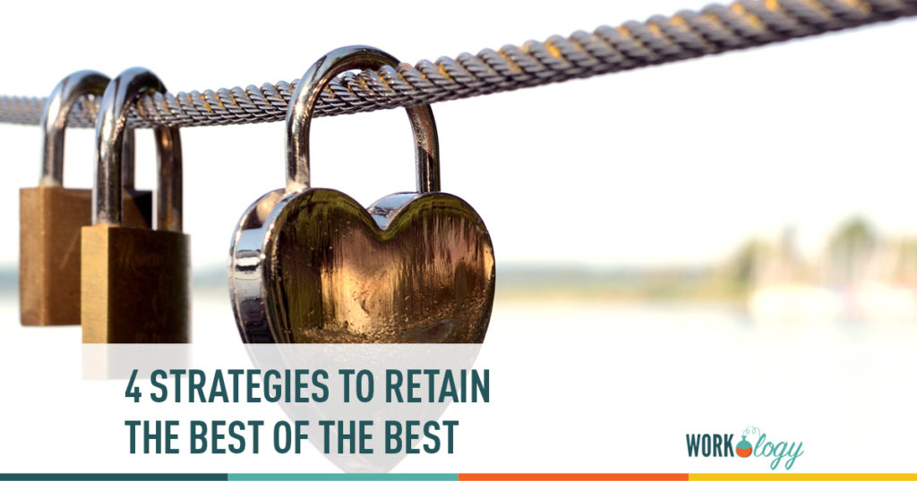 4 strategies to retain the best of the best