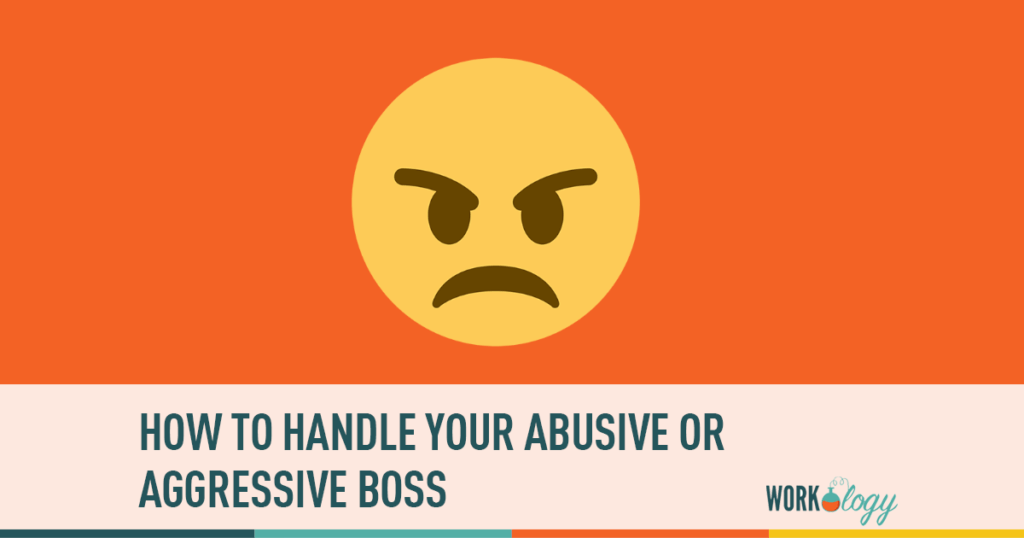 abuse in the workplace, abusive boss, abuse at work