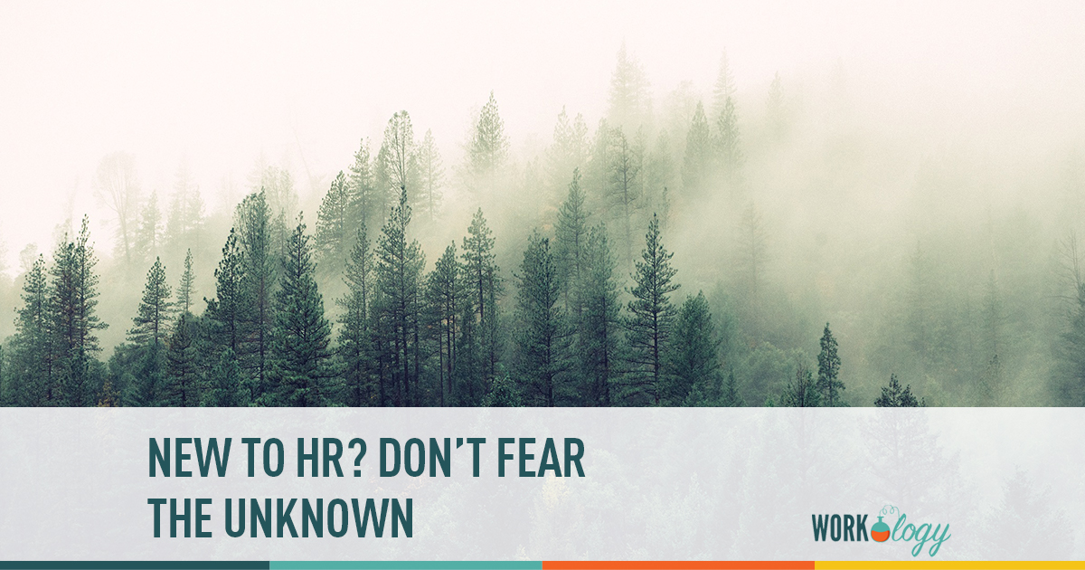 new to hr? don't fear the unknown