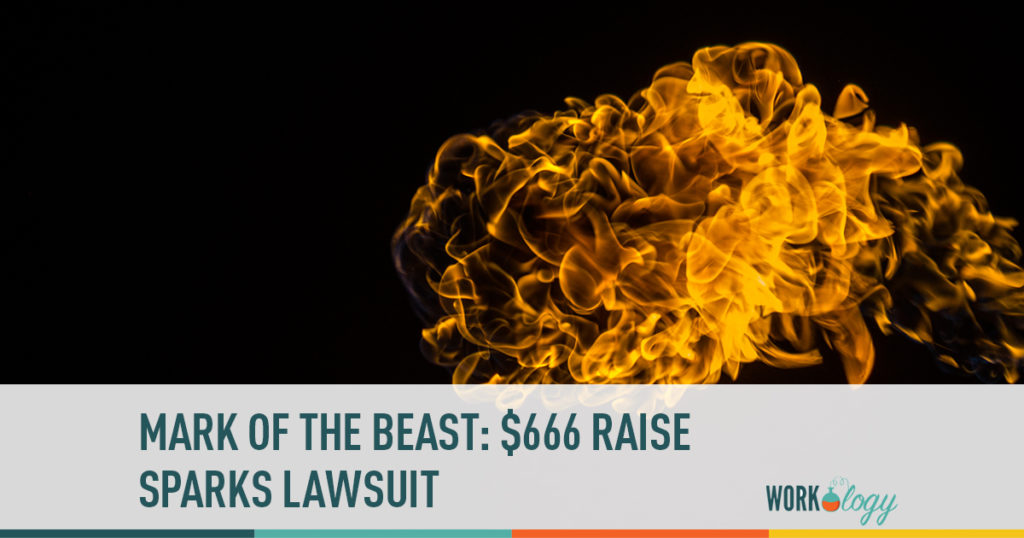 mark of the beast: $666 raise sparks lawsuit