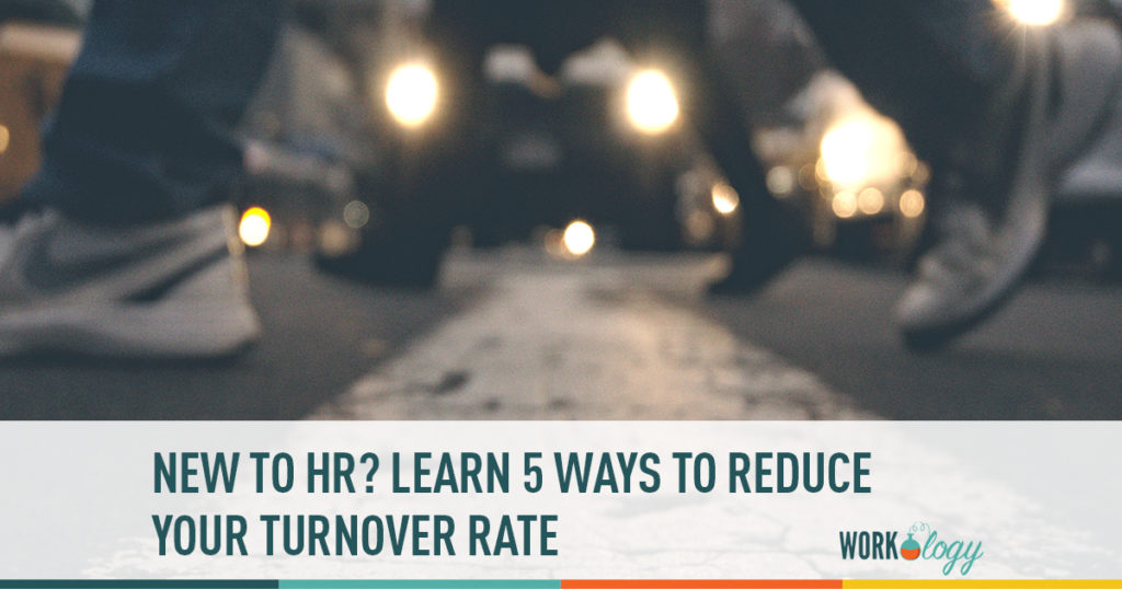 new to hr? here are 5 ways to reduce your turnover rate