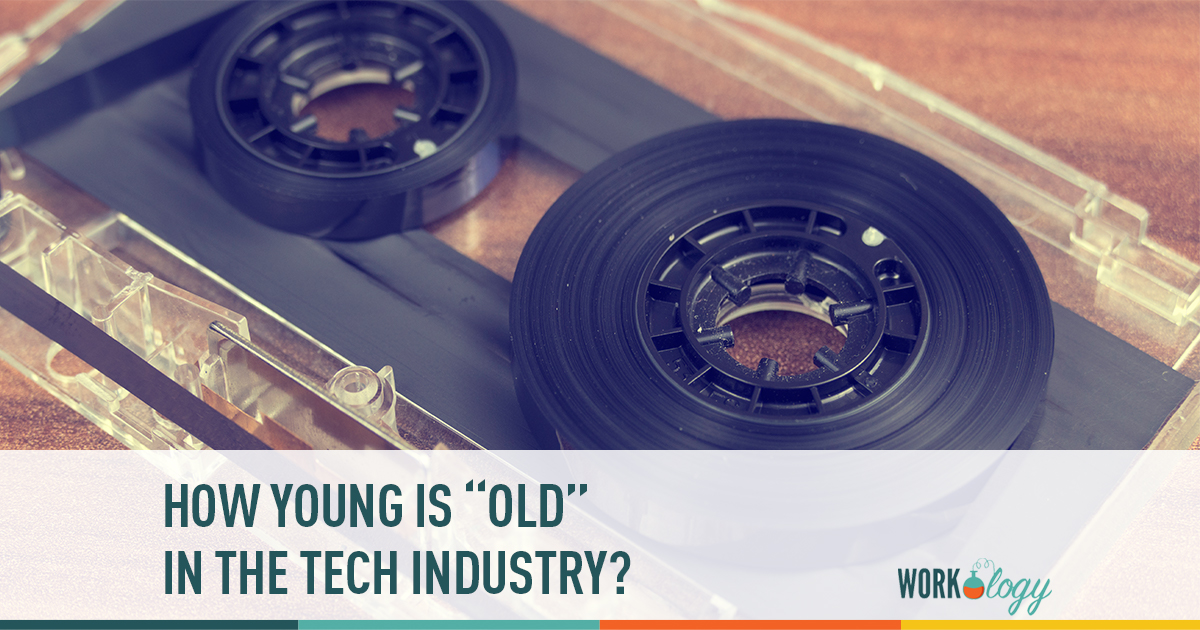 "how young is ""old"" in the tech industry"