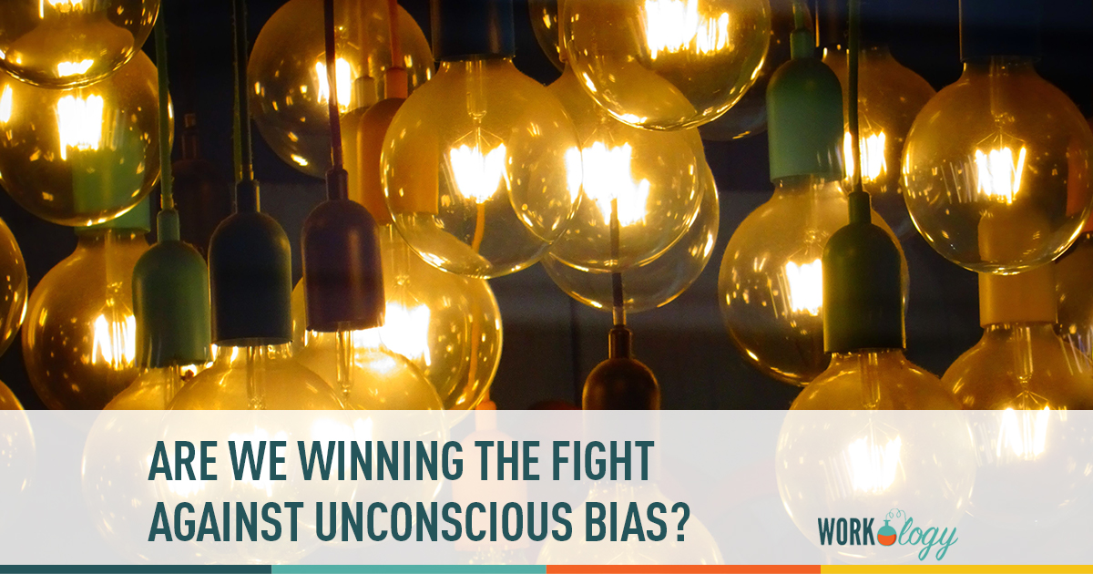 are we winning the fight against unconscious bias