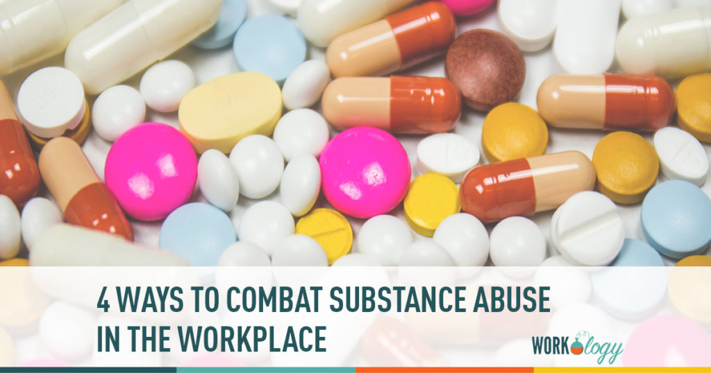 4 ways to combat substance abuse in the workplace