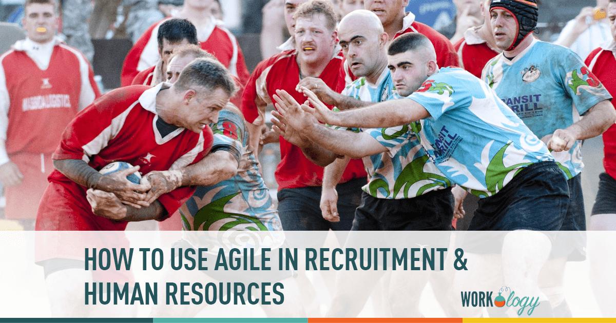 agile hr, agile human resources, agile recruiting, agile recruitment