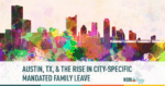 austin, tx employee mandated family leave