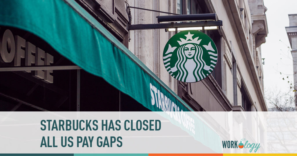 Starbucks has closed all us pay gaps