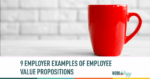 employee value propositions, employee value proposition examples, evp
