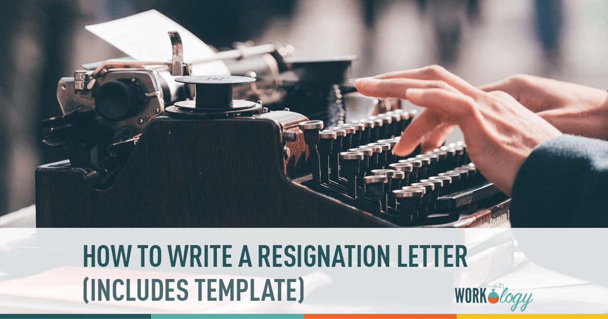 How to Write a Resignation Letter & Template | Workology