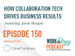 How collaboration technology drives business results