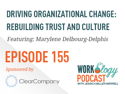 driving organizational change: rebuilding trust and culture