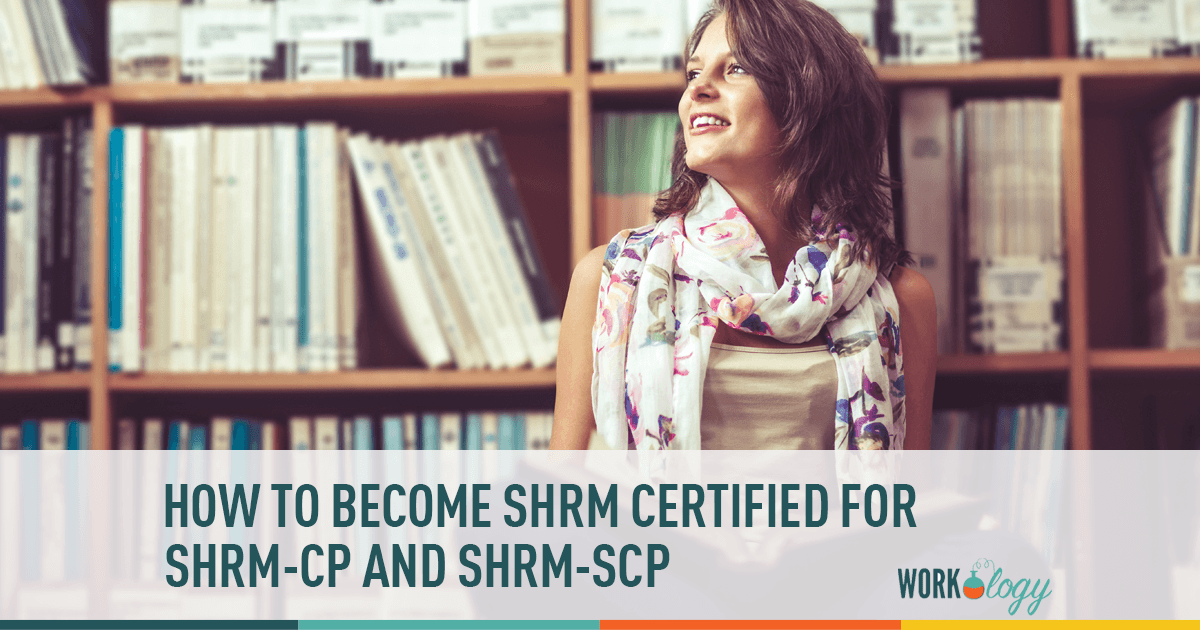 shrm certified, shrm-cp, shrm scp, how to be shrm certified