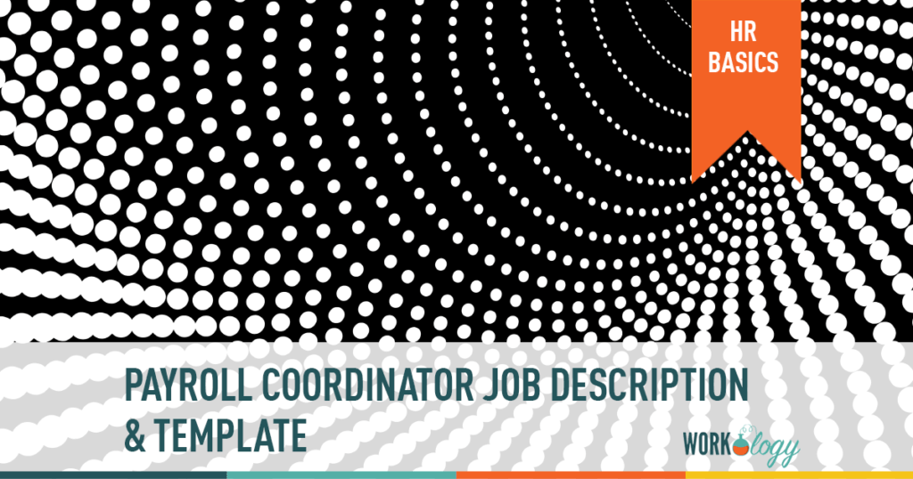 Job description template for payroll coordinator in human resources