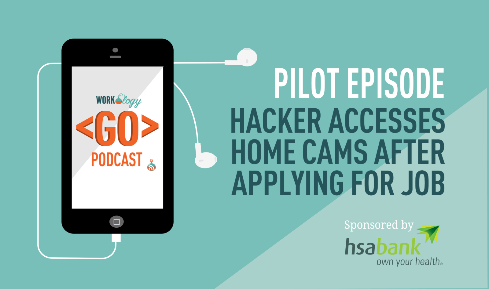 Pilot Episode – Hacker Accesses Home Cams After Applying for