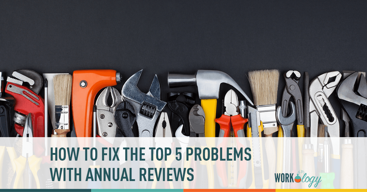 the top five problems with annual reviews and how to fix them