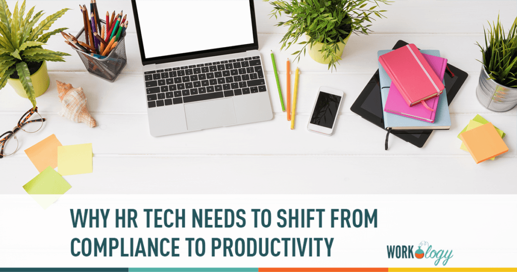 why hr tech needs to shift focus from compliance to productivity