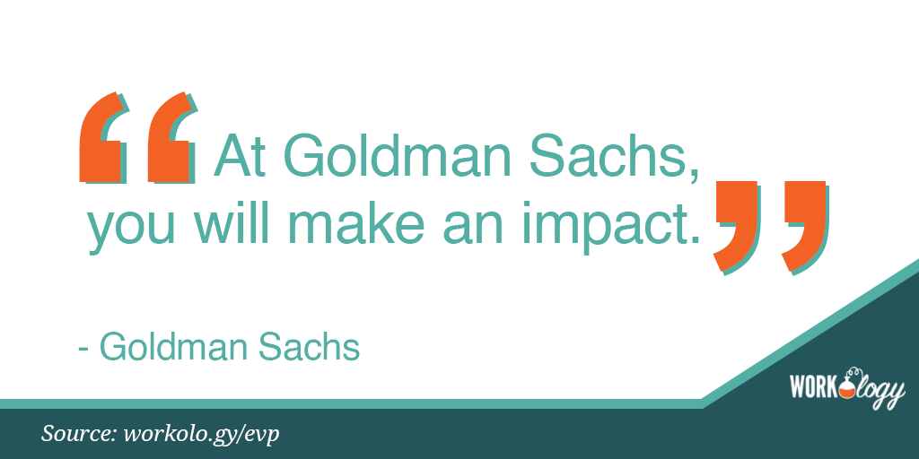 Employee value proposition EVP Goldman sachs