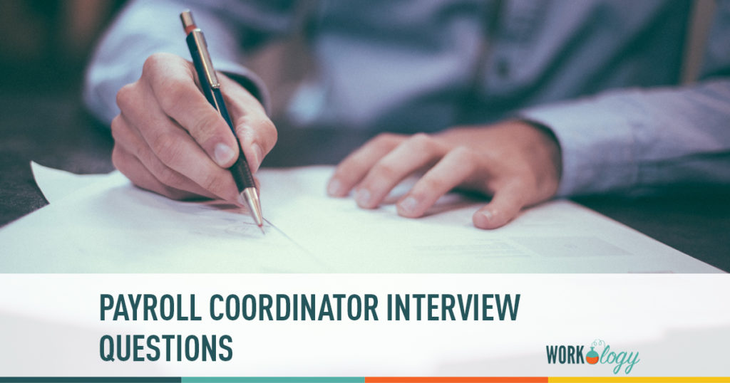 Interview questions to ask a payroll coordinator