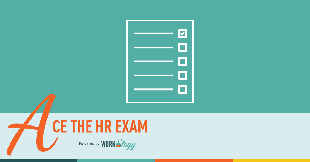 HR practice test, SPHR practice test, PHR practice test, SHRM practice test,