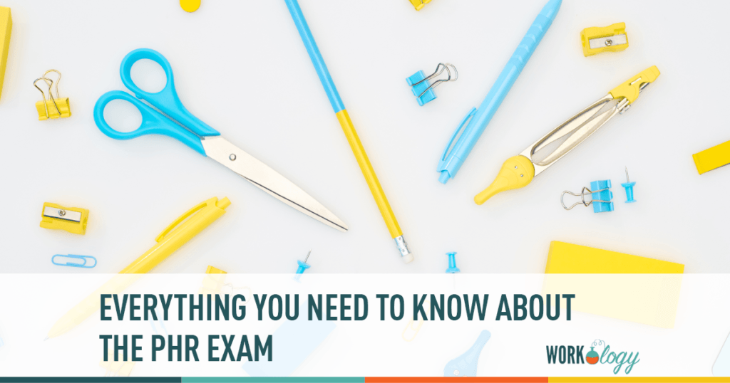 Everything you need to know about the PHR exam