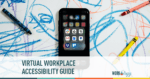 Virtual Workplace Accessibility Guide