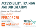 Ep 230 – Accessibility, Training and Job Creation